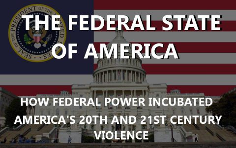 US Federalism and Its Path to Violence